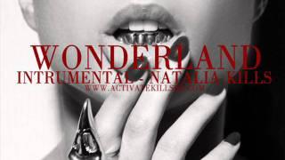 Wonderland - Natalia Kills (Instrumental)