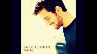''Pablo Alborán  TANTO''