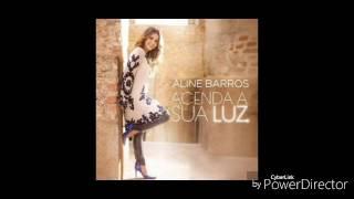 Aline Barros - 3 - Corre