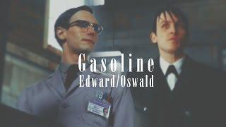 Edward/Oswald || Gasoline