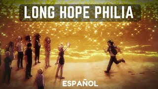 Boku no Hero Academia - LONG HOPE PHILIA (COVER ESPAÑOL) [ENDING 5 S3]