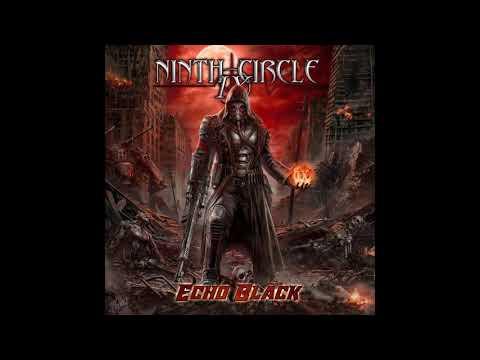 Ninth Circle - Echo Black (2020)