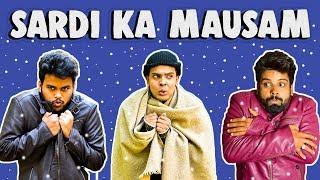 SARDI KA MAUSAM | The Half-Ticket Shows