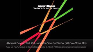 Above & Beyond feat. Zoë Johnston - You Got To Go (MJ Cole Vocal Mix)