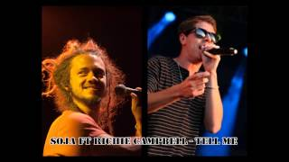 SOJA ft Richie Campbell - Tell Me