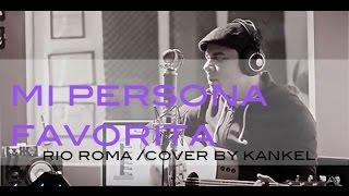 Mi Persona Favorita Rio Roma cover