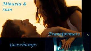 Mikaela & Sam | Gossbumps | Transformers