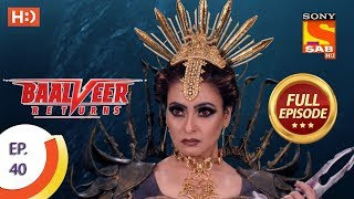 Baalveer Returns   Ep 40   Full Episode   4th November, 2019