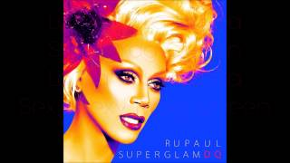 RuPaul - Sexy Drag Queen (Feat. Jipsta) Lyrics