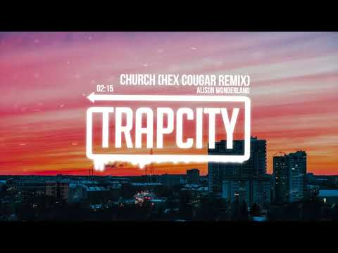 Alison Wonderland - Church (Hex Cougar Remix)