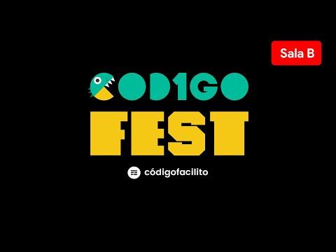 (SALA B) CÓDIGO FEST: La conferencia online de Código Facilito
