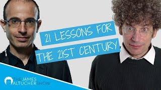 21 LESSONS FOR THE 21ST CENTURY with Yuval Noah Harari | The James Altucher Show