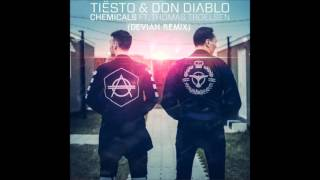Tiësto & Don Diablo - Chemicals (Devian Remix) (Bougenvilla - Take it Black)