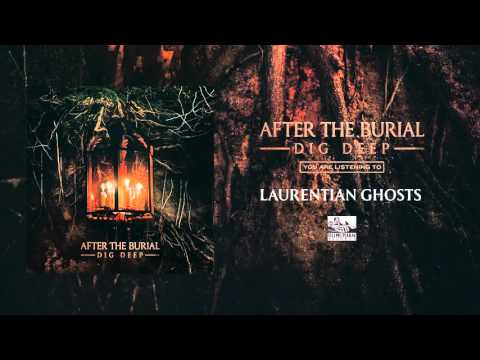 after-the-burial-laurentian-ghosts-sumerianrecords