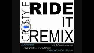 Ciara - Ride (Official Remix) (Feat. Cristyle)