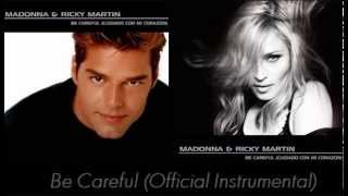 Ricky Martin Ft. Madonna - Be Careful (Official Instrumental)