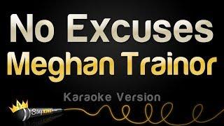Meghan Trainor - No Excuses (Karaoke Version)