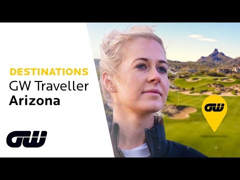 A Golfer's Paradise: 48 Hours in Arizona! | GW Traveller | Golfing World
