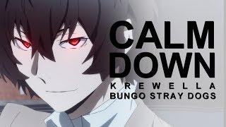 Bungo Stray Dogs | Calm Down