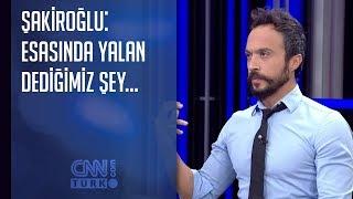 Mehmet Şakiroğlu: Esasında yalan dediğimiz şey...