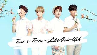 TWICE (트와이스) ft EXO (엑소) - Like OOH-AHH