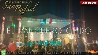 LA IMPONENTE BANDA SAN RAFAEL - EL RANCHERO CHIDO / 2016 (contrataciones de bandas)