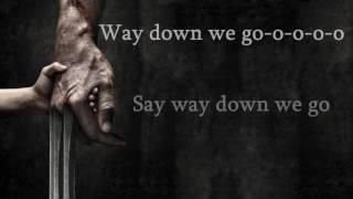 Kaleo - Way down we go (Logan Soundtrack Lyrics)