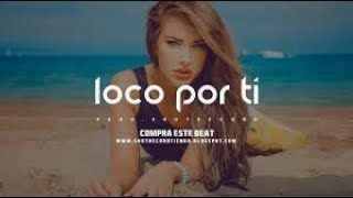 """Loco por ti"" - Reggaeton Beat Instrumental   Prod. by ShotRecord"