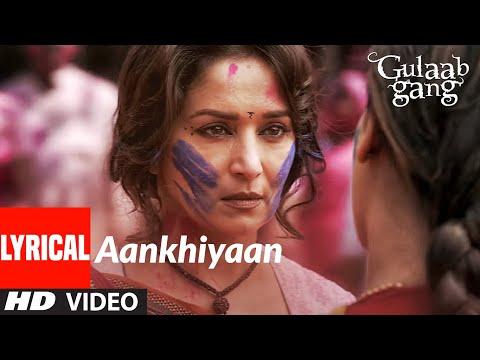 Aankhiyaan Lyrical | Gulaab Gang | Madhuri Dixit, Juhi Chawla | Kaushiki Chakraborty | Soumik Sen
