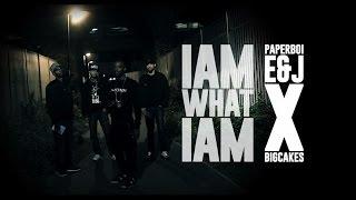 PAPERBOI E&J X BIG CAKES - I AM WHAT I AM (OFFICIAL VIDEO)