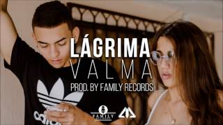 Lágrima - Nanpa Basico (Cover By: Valma)