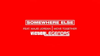 SomeWhere Else - Move Together (Feat. Majid Jordan) (Legendado)