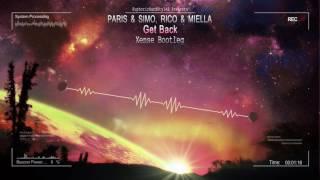 Paris & Simo, Rico & Miella - Get Back (Xense Bootleg) [HQ Free]