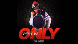 ΞΞΞFFΞΞΞ Remy Ma - Only ''Nicki Minaj'' (Remix) [New 2014]