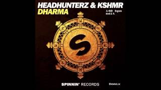 Headhunterz & KSHMR - Dharma (140 bpm edit)