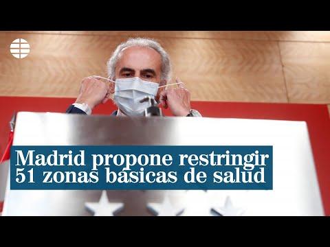 Madrid propone al Gobierno restringir 51 zonas básicas de salud