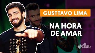 Videoaula NA HORA DE AMAR (aula de violão completa)