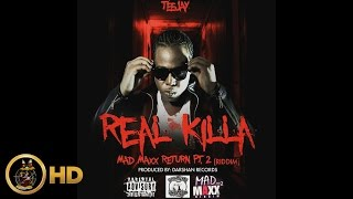 TeeJay - Real Killa (Raw) [Mad Maxx Return Riddim] June 2016
