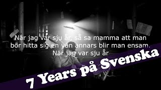 Lukas Graham - 7 Years (SWEDISH VERSION) Lyric Video