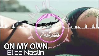 On My Own by Elias Naslin feat  Ms K [House Music]