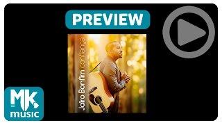 Jairo Bonfim - Preview Exclusivo do CD Confiança - Maio 2015