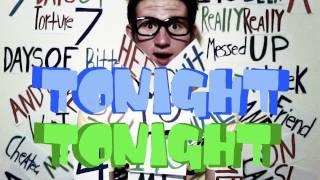 Tonight Tonight - Hot Chelle Rae (Music Video)