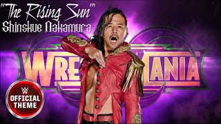 WWE Shinsuke Nakamura - The Rising Sun (Wrestlemania 34 Official Theme)