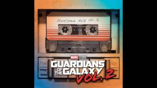[Guardians of the Galaxy: Vol. 2] Official Soundtrack Father and Son