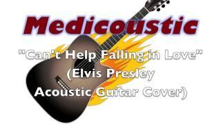 Can't Help Falling in Love (Acoustic) - Elvis Presley Guitar Cover