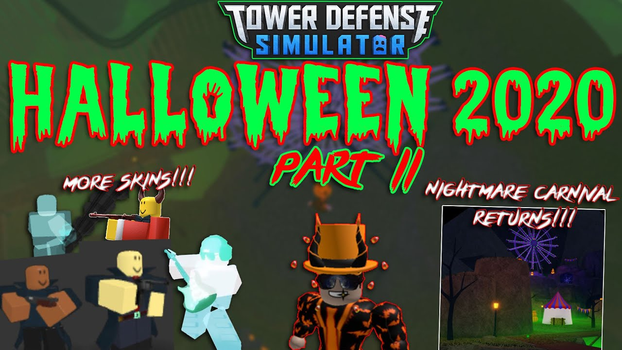 JustHarrison - HALLOWEEN 2020 PART 2 HAS ARRIVED!! (code included) Tower Defense Simulator - ROBLOX