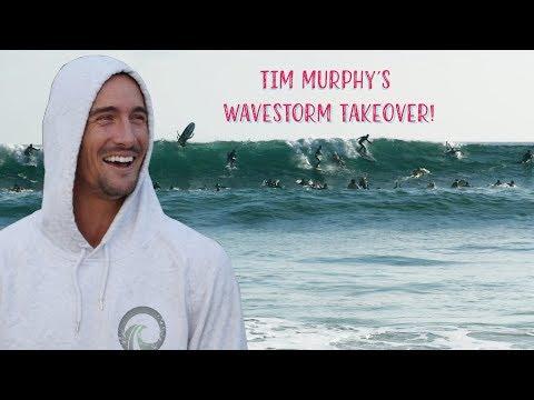 TIM MURPHY'S WAVESTORM TAKEOVER