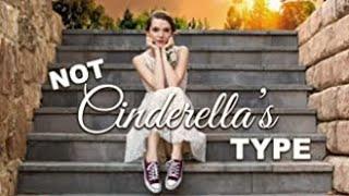 Not Cinderella's Type (2018)   Full Movie   Paris Warner   Tim Flynn   Tanner Gillman