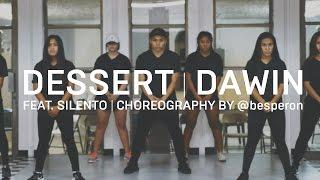 Dawin feat. Silento | Dessert Dance #DessertDance | @besperon Choreography