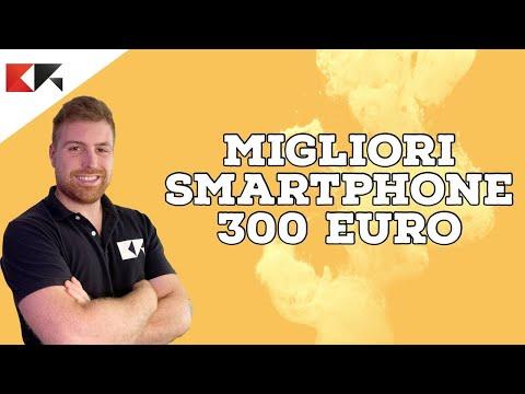 I MIGLIORI SMARTPHONE MASSIMO 300 / 350  …